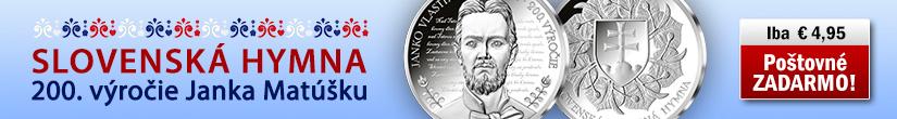 Slovenská hymna - pamätná medaila 200. výročie narodenia autora Janka Matúšku