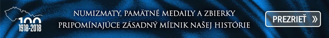 Numizmaty, pamätné medaily a zbierky pripomínajúce zásadný míľnik našej histórie - vznik Česko-Slovenska