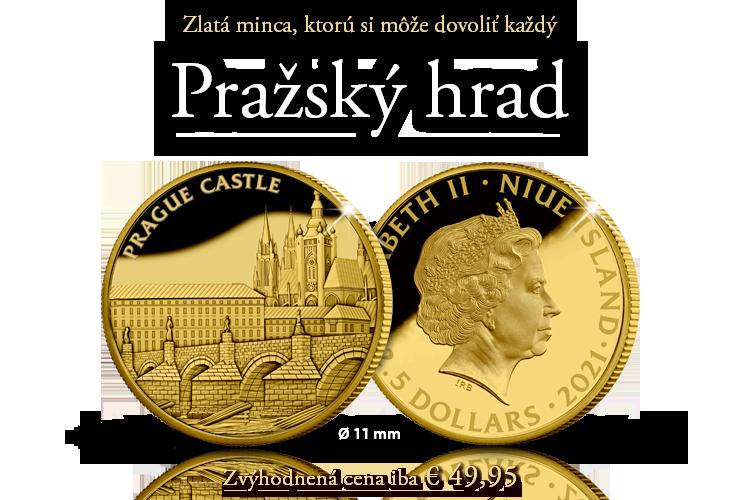 PRAŽSKÝ HRAD - Zlatá minca, ktorú si môže dovoliť každý!