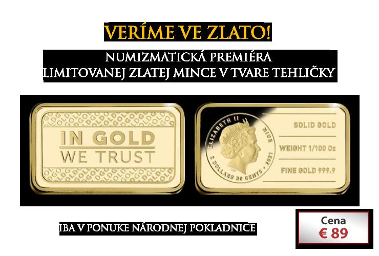 Veríme v zlato!