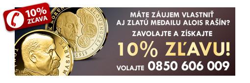 Zavolajte a získajte 10% zľavu na obidve medaily